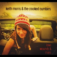 Keith Morris & the Crooked Numbers | Love Wounds & Mars