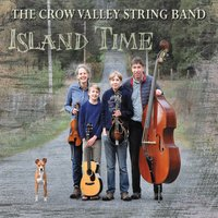 Crow Valley String Band | Island Time