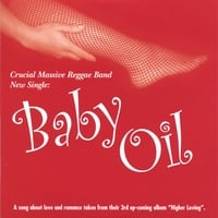 Crucial Massive | Baby Oil
