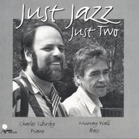 Charles Sibirsky/Murray Wall | Just Jazz Just Two
