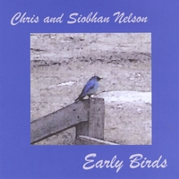 Chris & Siobhan Nelson | Early Birds