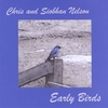 Chris & Siobhan Nelson: Early Birds