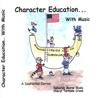 Cheryl Terhune Cronk | Character Education...With Music