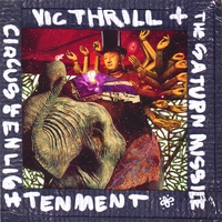 Vic Thrill + The Saturn Missile | Circus Of Enlightenment
