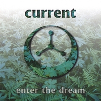 Current | Enter the Dream