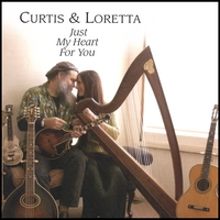 Curtis & Loretta | Just My Heart For You