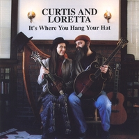 Curtis & Loretta | It's Where You Hang Your Hat