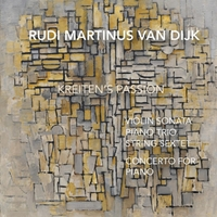 Various Artists | Rudi Martinus van Dijk: Kreiten's Passion