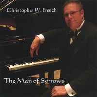 Christopher W. French | The Man of Sorrows