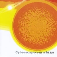 Cyberscape | Closer to the Sun