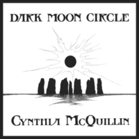 Cynthia McQuillin | Dark Moon Circle: A Collection of Pagan Music