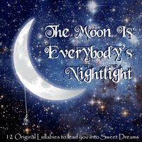 The Lullaby League | The Moon Is Everybody's Nightlight