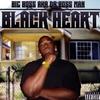BIG BOSS AKA DA BOSS MAN: Black Heart