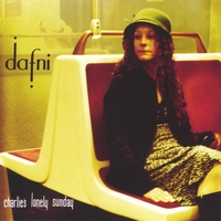 Dafni | Charlie's Lonely Sunday