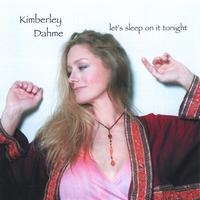 Kimberley Dahme | let's sleep on it tonight