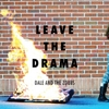 Dale and the ZDubs: Leave the Drama