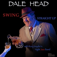 Dale Head & Rory Snyder's Night Jazz Band | Swing Straight Up