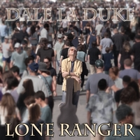 Dale Laduke | The Lone Ranger