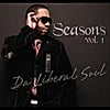 Da Liberal Soul: Seasons, Vol. I & II