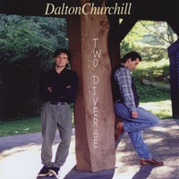 Dalton Churchill Band: Two Diverse
