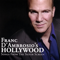 Franc D'Ambrosio | Franc D'Ambrosio's Hollywood - Songs From The Silver Screen