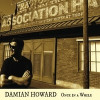 Damian Howard: Once in a While