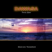 Damian Tangram | Dawasa (This Day)