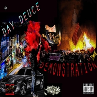 Day Deuce | The Demonstration