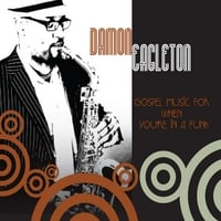 Damon Eagleton | Gospel Music for When You're in a Funk