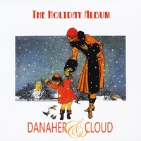 Danaher and Cloud | The Holiday Album
