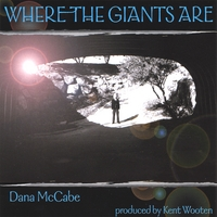 Dana McCabe | Where The Giants Are