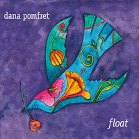 Dana Pomfret | Float