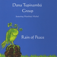 Dana Tupinambá Group | Rain of Peace