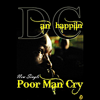 Dan Chapplin | Poor Man Cry
