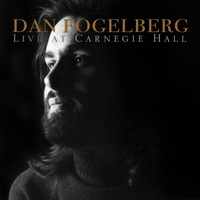 Dan Fogelberg | Live at Carnegie Hall