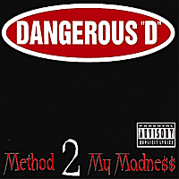 Dangerous D | Method 2 My Madness