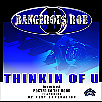 Dangerous Rob | Thinkin of You - Single