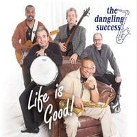 Dangling Success | Life Is Good
