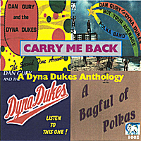 Dan Gury & the Dyna Dukes | Carry Me Back