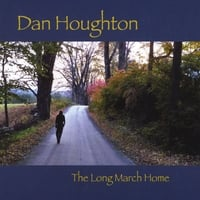 Daniel Houghton | The Long March Home