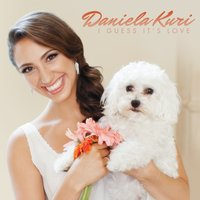 Daniela Kuri | I Guess It's Love