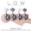Daniel Diaz: Low Volume 1