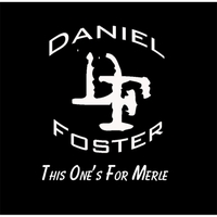 Daniel Foster | This One's for Merle