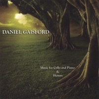 Daniel Gaisford | Music for Cello and Piano & Hymns