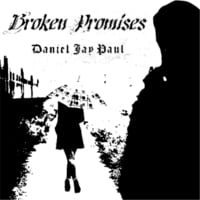 Daniel Jay Paul | Broken Promises