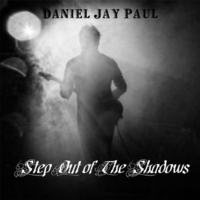 Daniel Jay Paul | Step out of the Shadows