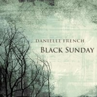 Danielle French | Black Sunday