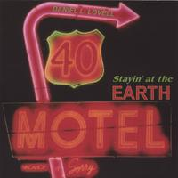 Daniel L. Lovell | Stayin' at the Earth Motel