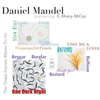 Daniel Mandel: Enlightened Madness (feat. S. Henry McCoy)