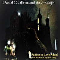 Daniel Ouellette and the Shobijin | Falling in Love Again